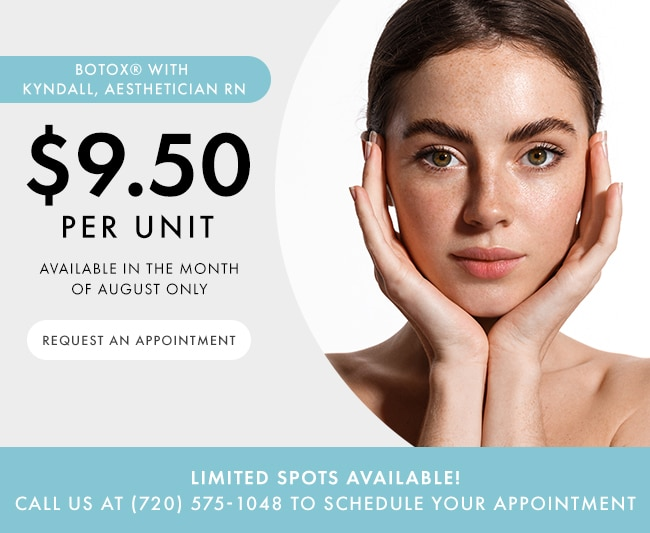 Get Botox® for $9.50/unit